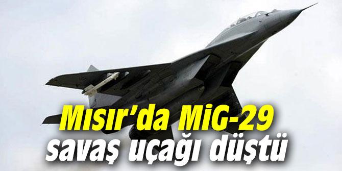 Mısır'da MiG-29 savaş uçağı düştü