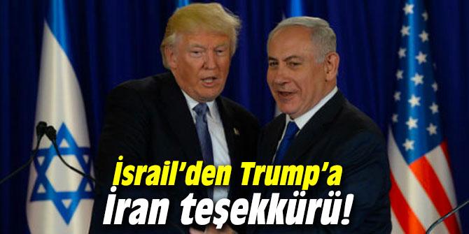 İsrail'den Trump'a İran teşekkürü!