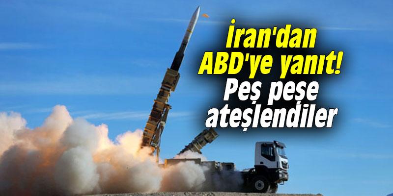 İran'dan ABD'ye yanıt! Peş peşe ateşlendiler