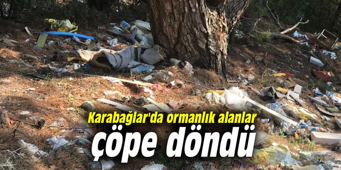 Karabağlar'da ormanlık alanlar çöpe döndü