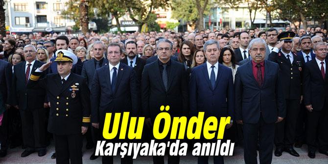 Ulu Önder Karşıyaka'da anıldı