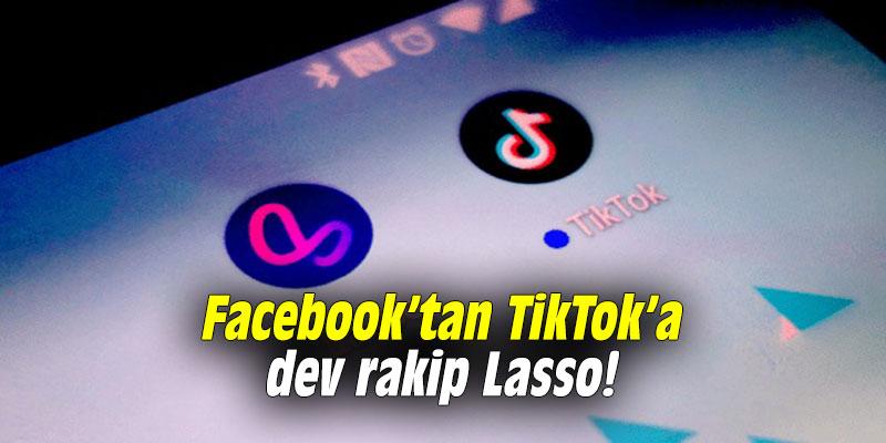 Facebook'tan TikTok'a dev rakip Lasso!