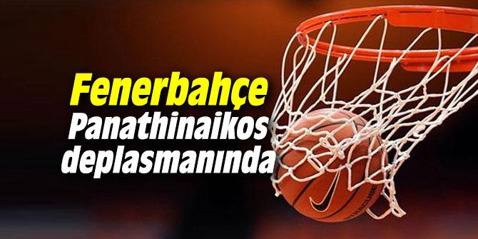 Fenerbahçe Panathinaikos deplasmanında