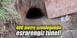 400 metre uzunluğunda esrarengiz tünel!