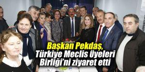 Başkan Pekdaş, Türkiye Meclis Üyeleri Birliği'ni ziyaret etti