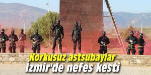Korkusuz astsubaylar İzmir'de nefes kesti