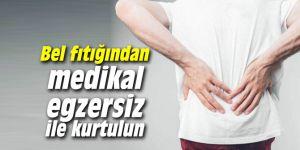 Bel fıtığından medikal egzersiz ile kurtulun