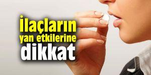 Uzmanı açıkladı: İlaçların yan etkilerine dikkat