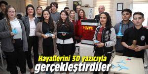 Hayallerini 3D yazıcıyla gerçekleştirdiler