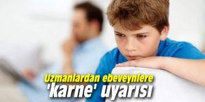 Uzmanlardan ebeveynlere 'karne' uyarısı