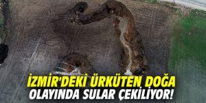 İzmir'deki ürküten doğa olayında sular çekiliyor!