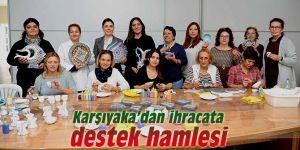 Karşıyaka'dan ihracata destek hamlesi