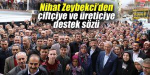 Nihat Zeybekci'den çiftçiye ve üreticiye destek sözü