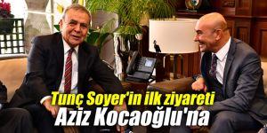Tunç Soyer'in ilk ziyareti Aziz Kocaoğlu'na