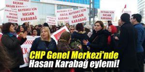 CHP Genel Merkezi'nde Hasan Karabağ eylemi!