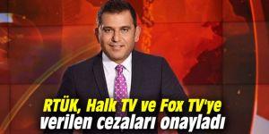 RTÜK, Halk TV ve Fox TV'ye verilen cezaları onayladı
