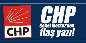 CHP Genel Merkez'den flaş yazı!