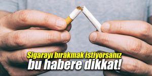 Sigarayı bırakmak istiyorsanız bu habere dikkat!