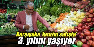 Karşıyaka 'tanzim satışta' 3. yılını yaşıyor
