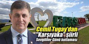 """Cemil Tugay'dan """"Karşıyaka"""" şiirli Sevgililer Günü kutlaması"""