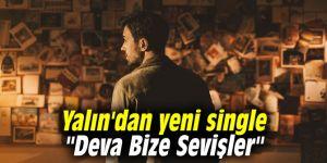 """Yalın'dan yeni single """"Deva Bize Sevişler"""""""