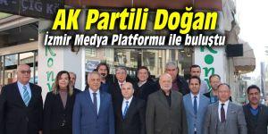 AK Partili Doğan İzmir Medya Platformu ile buluştu