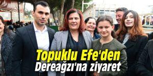 Topuklu Efe'den Dereağzı'na ziyaret