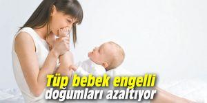 Uzmanı açıkladı: Tüp bebek tedavisi engelli doğumları azaltıyor