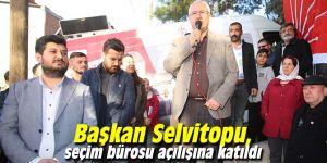 Başkan Selvitopu, seçim bürosu açılışına katıldı