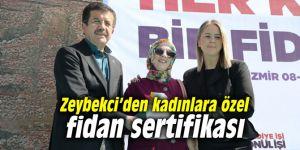 Zeybekci'den kadınlara özel fidan sertifikası