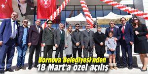 Bornova'dan 18 Mart Şehitleri Anma Günü ve Çanakkale Zaferi'ne özel açılış