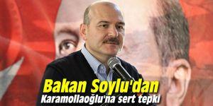 Bakan Soylu'dan Karamollaoğlu'na sert tepki