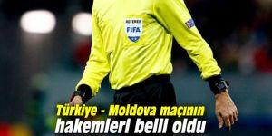 Türkiye - Moldova maçının hakemleri belli oldu
