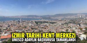 İzmir Tarihi Kent Merkezi UNESCO Adaylık Başvurusu Tamamlandı