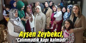 """Ayşen Zeybekci, """"Çalınmadık kapı kalmadı"""""""