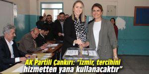 """AK Partili Çankırı: """"İzmir, tercihini hizmetten yana kullanacaktır"""""""