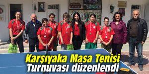 Karşıyaka Masa Tenisi Turnuvası düzenlendi