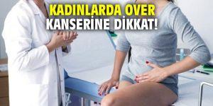 Kadınlarda over kanserine dikkat