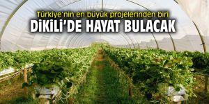 Türkiye'nin en büyük projelerinden biri Dikili'de hayat bulacak