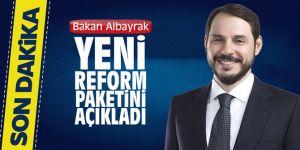 Bakan Albayrak, Yeni Reform Paketini açıkladı
