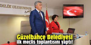 Güzelbahçe Belediyesi ilk meclis toplantısını yaptı!