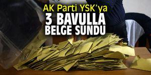 AK Parti YSK'ya 3 adet bavulla belge sundu