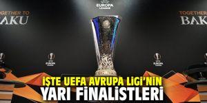 İşte UEFA Avrupa Ligi'nin yarı finalistleri