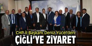 CHP İl Başkanı Deniz Yücel'den Çiğli'ye ziyaret