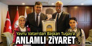 Yavru Vatan'dan Başkan Tugay'a anlamlı ziyaret