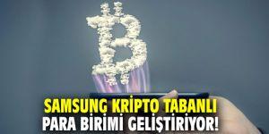 Samsung kripto tabanlı para birimi geliştiriyor!