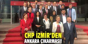 CHP İzmir'den Ankara çıkarması!