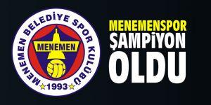 Menemenspor şampiyon oldu