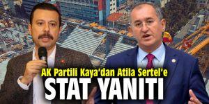 AK Partili Kaya'dan Atila Sertel'e stat yanıtı