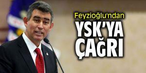 Metin Feyzioğlu'ndan YSK'ya çağrı!